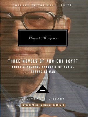 cover image of Three Novels of Ancient Egypt Khufu's Wisdom, Rhadopis of Nubia, Thebes at War