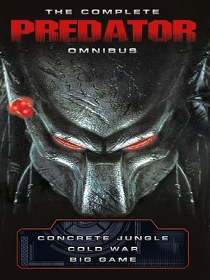 cover image of The Complete Predator Omnibus