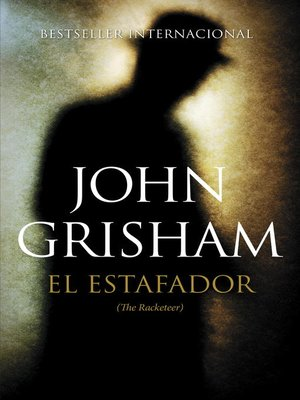 cover image of El estafador (The Racketeer)