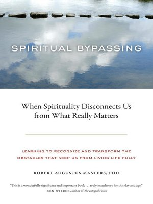cover image of Spiritual Bypassing