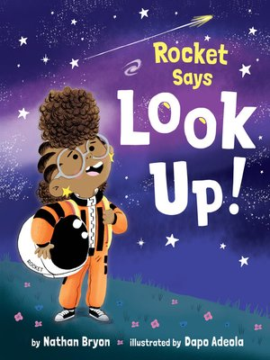 cover image of Rocket Says Look Up!