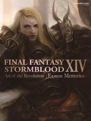 cover image of Stormblood — The Art of the Revolution -Eastern Memories-