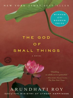 The god of small things a novel by arundhati roy (abee) | free.