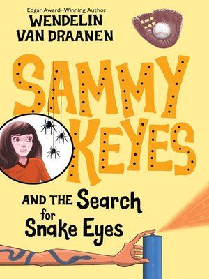 cover image of Sammy Keyes and the Search for Snake Eyes