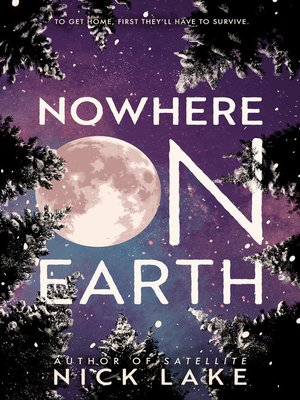 cover image of Nowhere on Earth