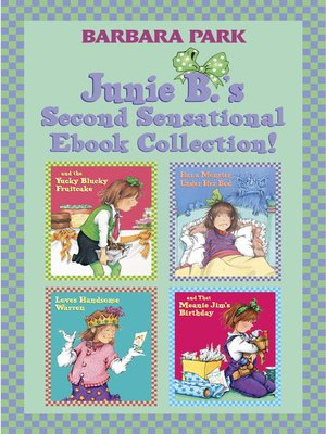 cover image of Junie B.'s Second Sensational Ebook Collection!