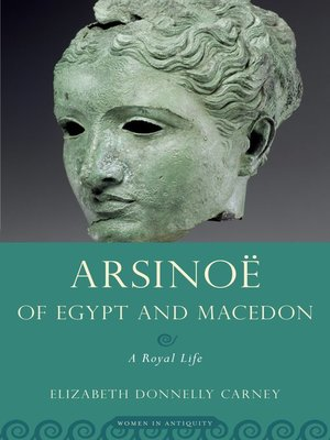 cover image of Arsinoe of Egypt and Macedon