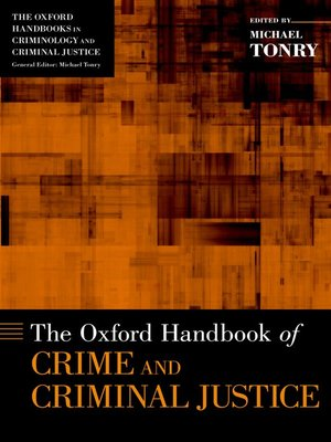 cover image of The Oxford Handbook of Crime and Criminal Justice