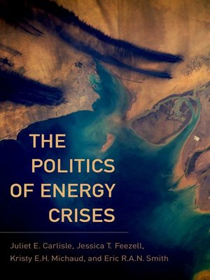 cover image of The Politics of Energy Crises