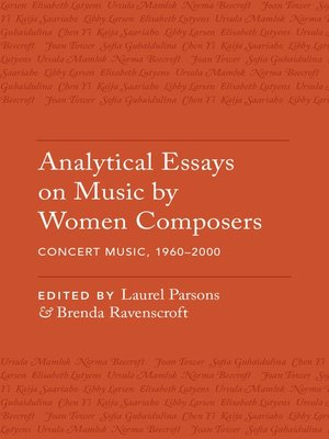 cover image of Analytical Essays on Music by Women Composers: Concert Music, 1960-2000