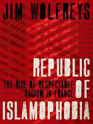 cover image of Republic of Islamophobia