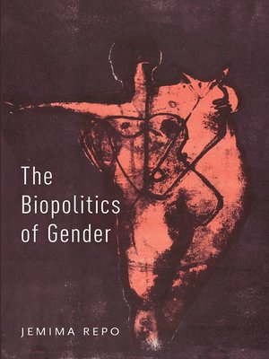 cover image of The Biopolitics of Gender
