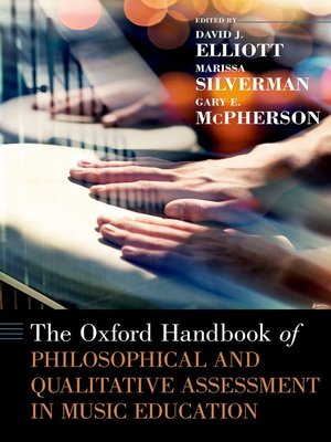 cover image of The Oxford Handbook of Philosophical and Qualitative Assessment in Music Education