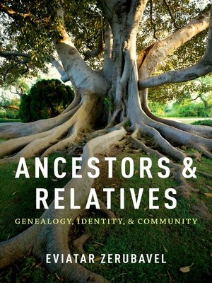 cover image of Ancestors and Relatives
