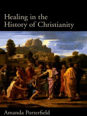 cover image of Healing in the History of Christianity