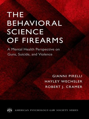 cover image of The Behavioral Science of Firearms