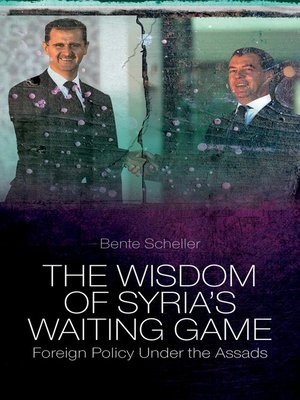 cover image of The Wisdom of Syria's Waiting Game