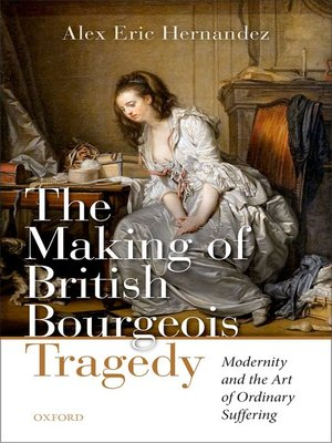cover image of The Making of British Bourgeois Tragedy