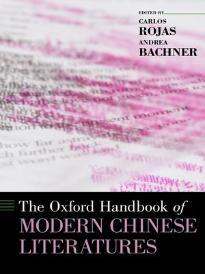 cover image of The Oxford Handbook of Modern Chinese Literatures