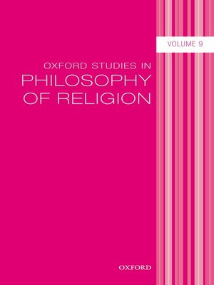 cover image of Oxford Studies in Philosophy of Religion, Volume 9