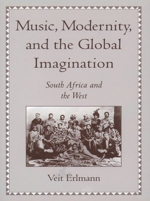 cover image of Music, Modernity, and the Global Imagination
