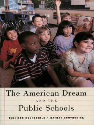 cover image of The American Dream and the Public Schools