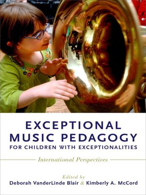cover image of Exceptional Music Pedagogy for Children with Exceptionalities