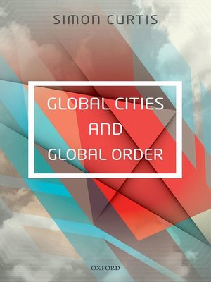 cover image of Global Cities and Global Order