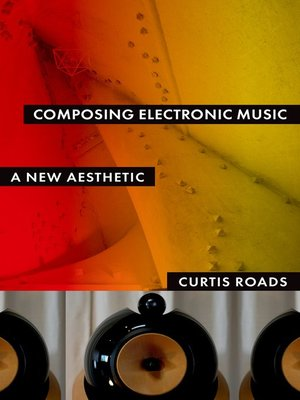 cover image of Composing Electronic Music