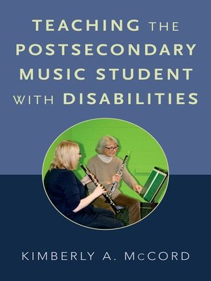 cover image of Teaching the Postsecondary Music Student with Disabilities