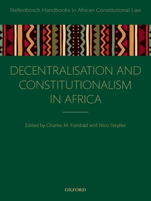 cover image of Decentralization and Constitutionalism in Africa