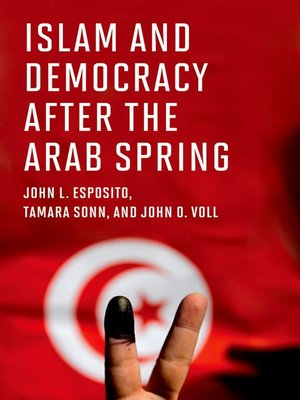 cover image of Islam and Democracy after the Arab Spring