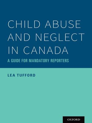 cover image of Child Abuse and Neglect in Canada