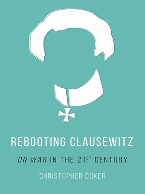 cover image of Rebooting Clausewitz