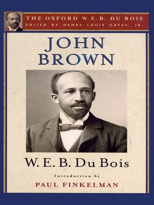 cover image of John Brown (The Oxford W. E. B. Du Bois)