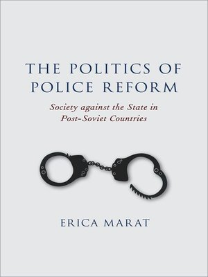 cover image of The Politics of Police Reform