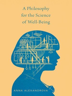 cover image of A Philosophy for the Science of Well-Being