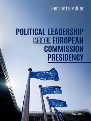 cover image of Political Leadership and the European Commission Presidency