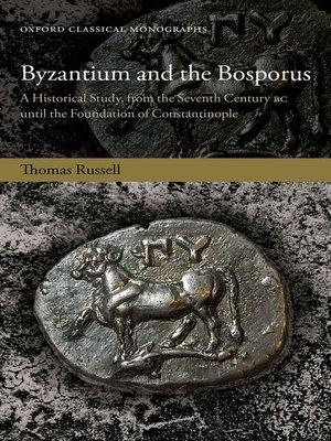 cover image of Byzantium and the Bosporus