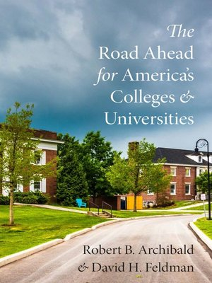 cover image of The Road Ahead for America's Colleges and Universities