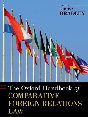 cover image of The Oxford Handbook of Comparative Foreign Relations Law