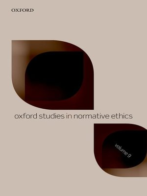 cover image of Oxford Studies in Normative Ethics, Volume 9