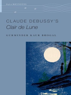 cover image of Claude Debussy's Clair de Lune
