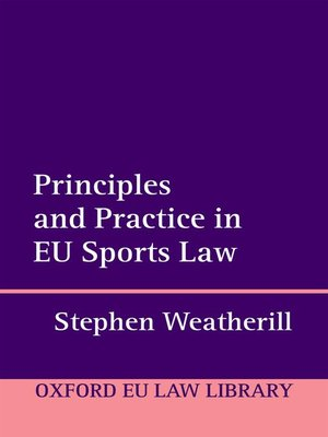 cover image of Principles and Practice in EU Sports Law