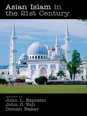 cover image of Asian Islam in the 21st Century