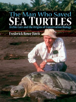 cover image of The Man Who Saved Sea Turtles