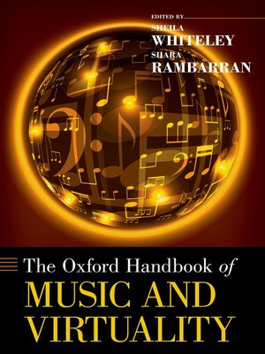 cover image of The Oxford Handbook of Music and Virtuality