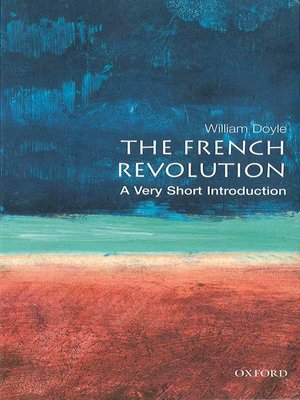 cover image of The French Revolution: A Very Short Introduction