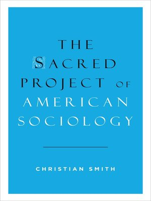 cover image of The Sacred Project of American Sociology