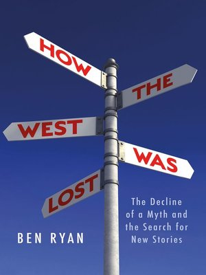 cover image of How the West Was Lost